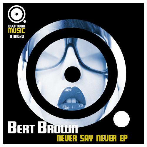 Bert Brown -  Deeper Underground (Mark Faermont Remix) PREVIEW