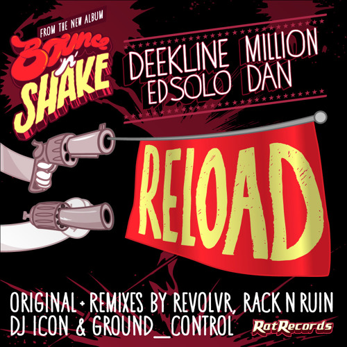 Deekline, Ed Solo, Million Dan - Reload (Original Mix) Out on Beatport: 18th June 2012