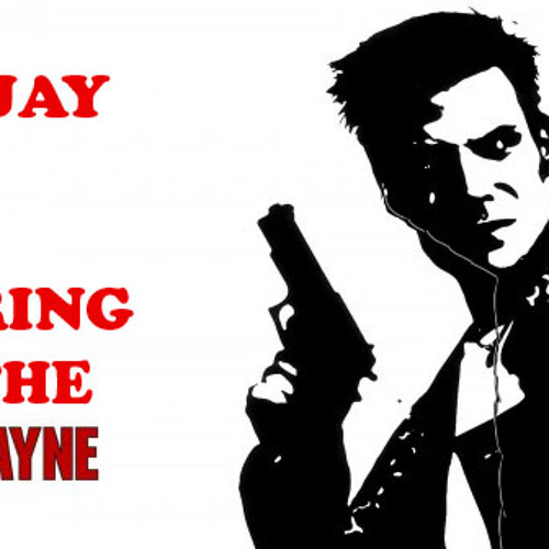 Bring The Payne (Max Payne Remix)