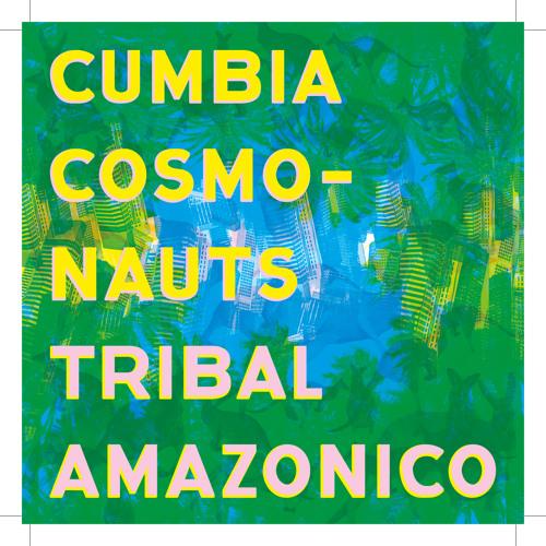 Cumbia Cosmonauts - Macondo