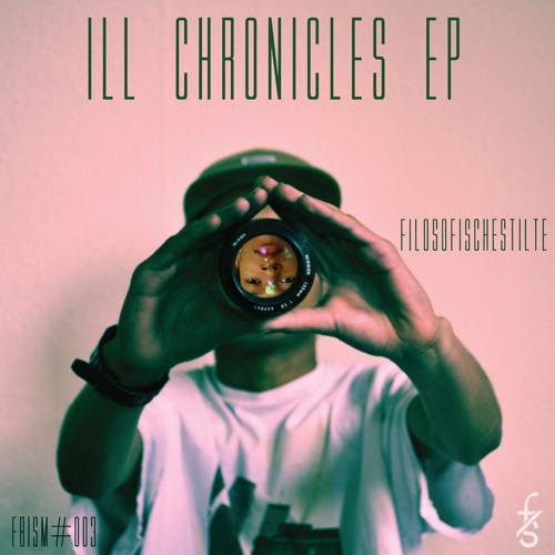 FilosofischeStilte - Ill Chronicles EP// FBISM# 003 (SP-404 MIX)
