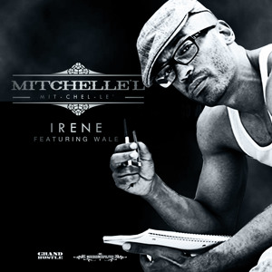 "New Music: Mitchelle'l: ""Irene"" featuring Wale"