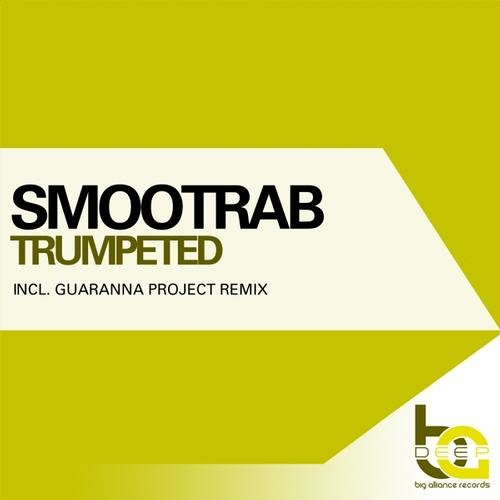 Smootrab - Trumpeted (Original Mix) || Big Alliance Deep