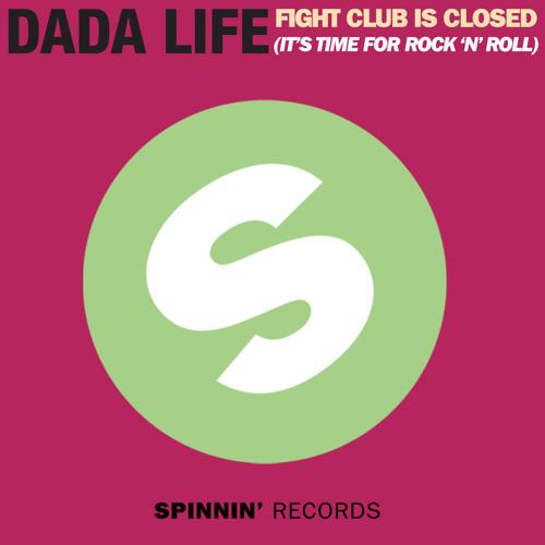 Dada Life - Fight Club Is Closed (Andrea Fanara Bootleg rmx)