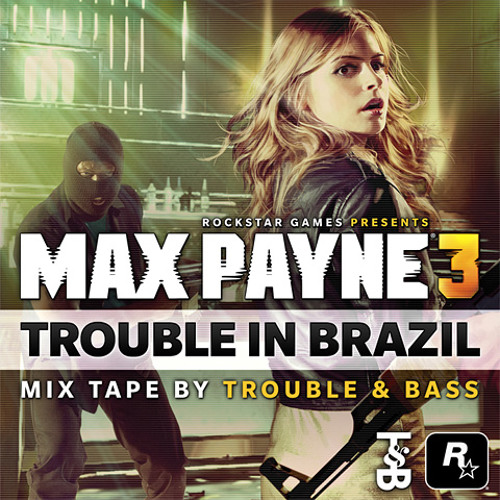 Trouble in Brazil (Mix Tape) by Trouble & Bass