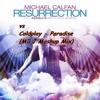 Michael Calfan & Axwell vs Coldplay - Resurrection Paradise (Mìì J Mashup Mix)