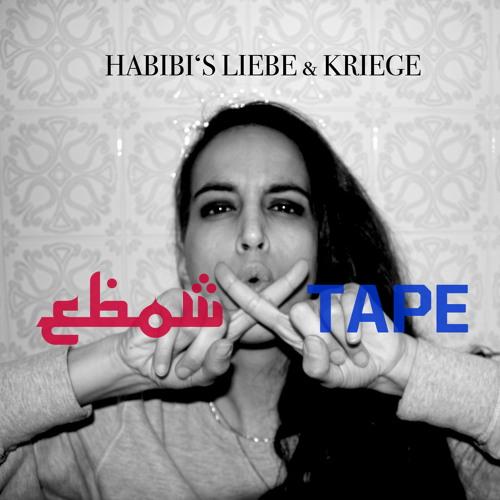 EBOW X TAPE : HABIBIS LIEBE UND KRIEGE
