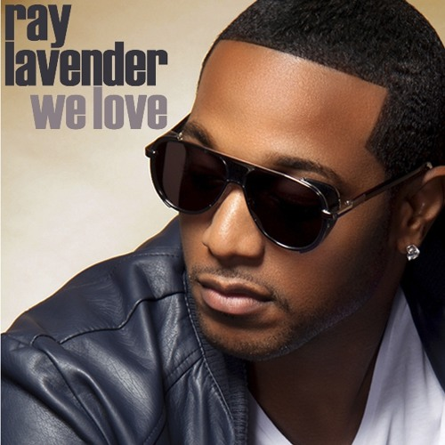 Ray Lavender - We Love