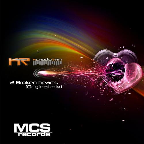 PREVIEW - Klaudio Rain - 2 Broken hearts (Original mix) released soon by MCS RECORDS