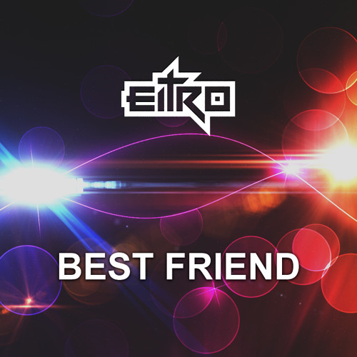 FREE Download: EITRO - Best Friend