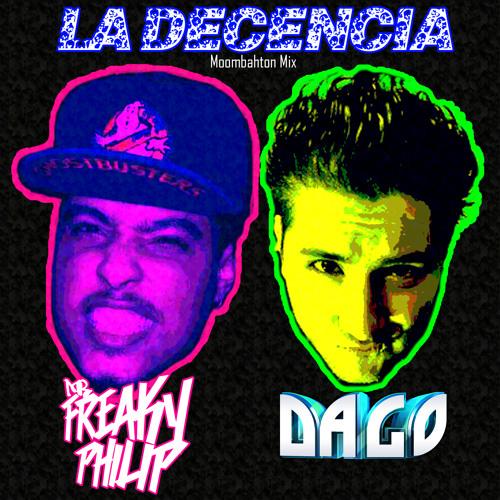 Freaky Philip & Dj DaGo - La Decencia (Moombahton Mix)