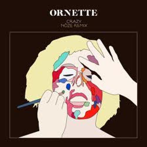 Ornette – Crazy (Noze remix)