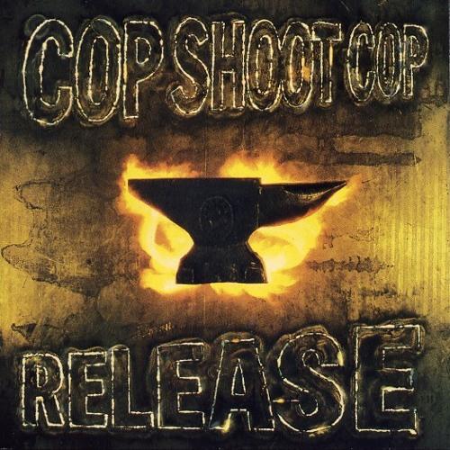 Cop Shoot Cop: the sky is blue