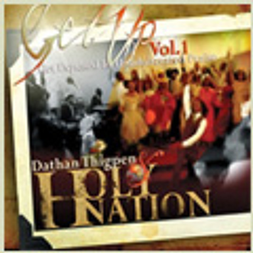 Dathan Thigpen  & Holy Nation We've Come to Praise the Lord