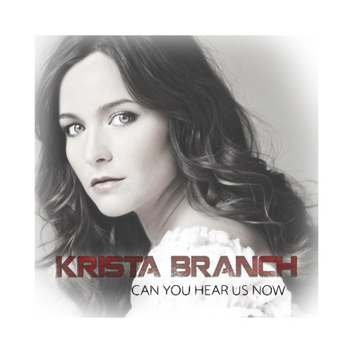 Krista Branch - Can You Hear Us Now