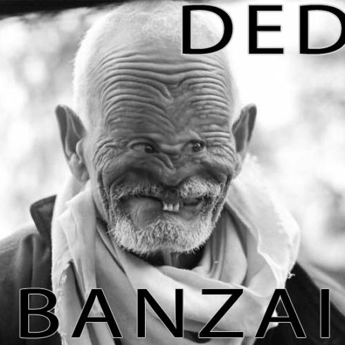 VANDVL - DED BANZAI