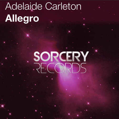 Adelaide Carleton - Allegro (Original Mix) OUT NOW