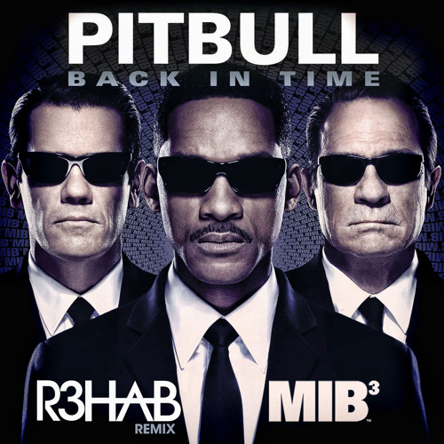 Pitbull - Back In Time (R3hab Remix)