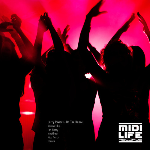 Larry Powers - Do The Dance (Ian Metty Interpretation) 123 BPM Deep House Sample