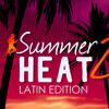 Download Steady130 Presents: Summer Heat 2: Latin Edition Mp3