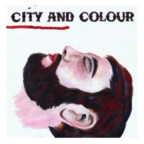 City and Color - The girl