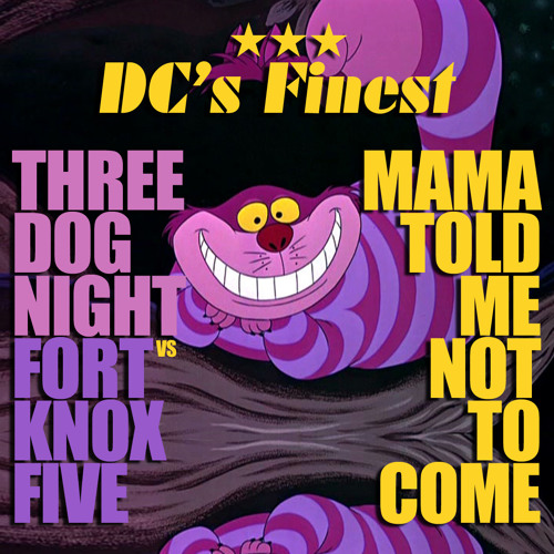 Mama Told Me (DC's Finest Remint)