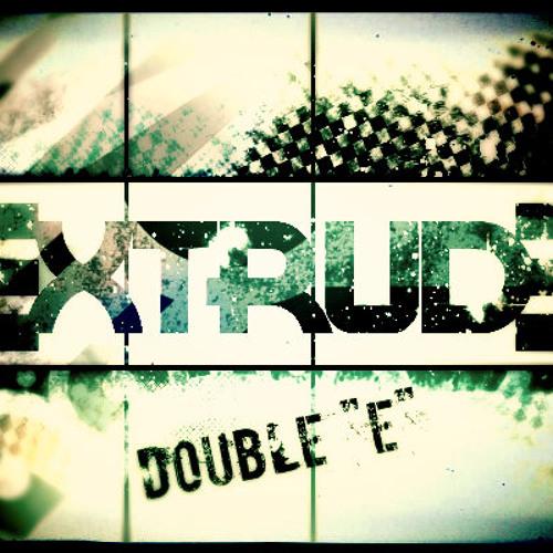 Double E (Extrude Remix)