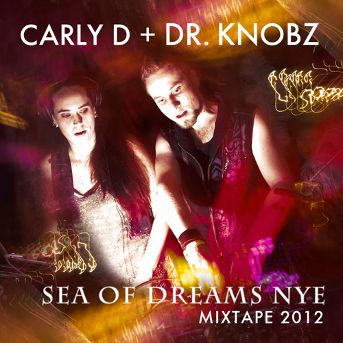 """Exotika""  - Carly D & Dr.Knobz - Sea of Dreams 2012"