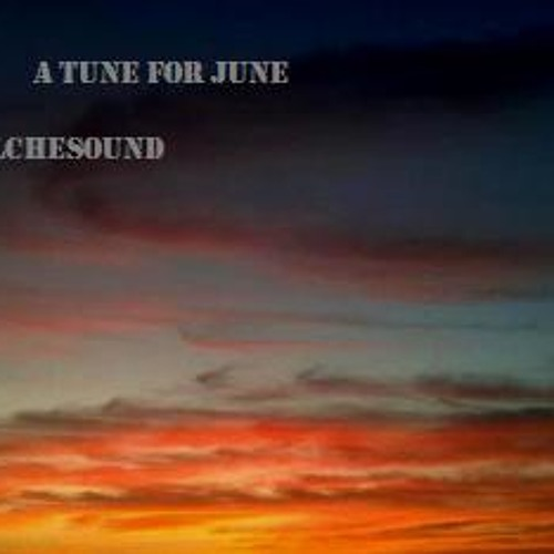 A Tune for June ©