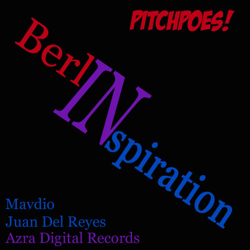 PitchPoes- Berlinspiration (Vocal Mix) unmastered