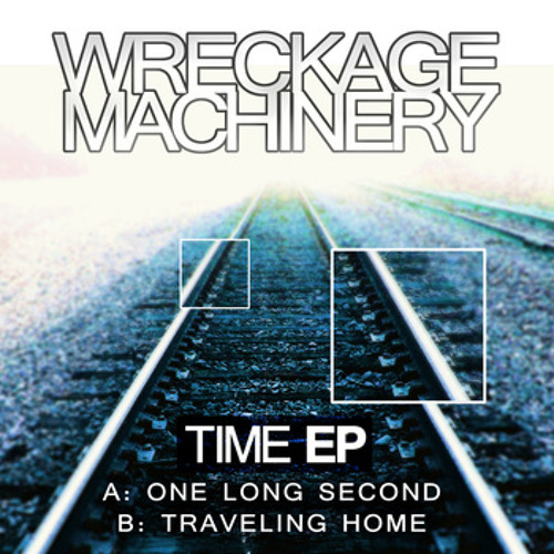 Wreckage Machinery - One long Second