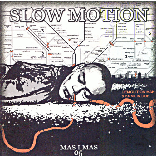 Slow motion - Demolition Man & Krak In Dub (epeak remix)