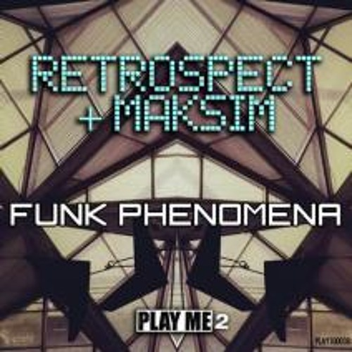 Rough Stuff - Retrospect & Maksim (Funk Phenomena EP)