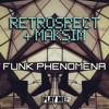The Funk - Retrospect & Maksim ft Captain Crunch (Funk Phenomena EP)