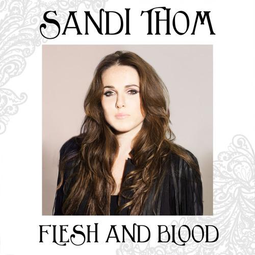 Sandi Thom - Flesh & Blood