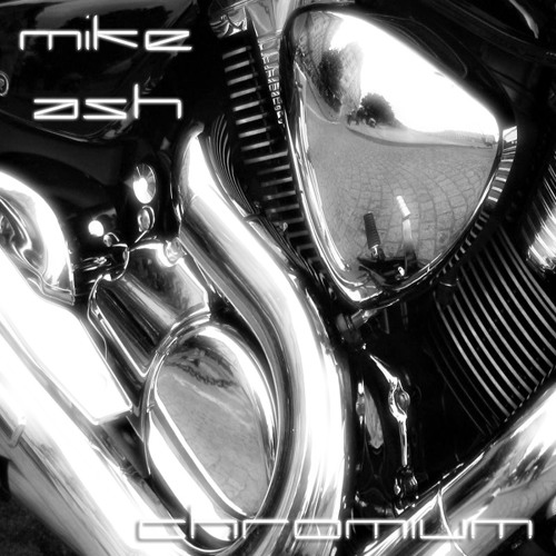 Mike Ash - Chromium EP (teaser) - Out NOW!