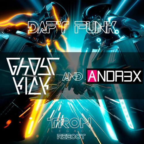 Daft Punk - Tron Legacy (Ghostkick & Andr3x Reboot)