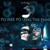 Po Nee Po (Feel the Pain Mix) Dj SaM Tg
