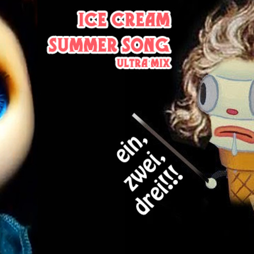 Ice Cream Summer Song - Ultra Mix