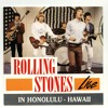 The Rolling Stones + The Last Time ++ Honolulu '66