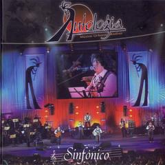 Antologia Sinfonico - Corazon contento