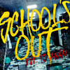 School's Out (Alice Cooper Cover)