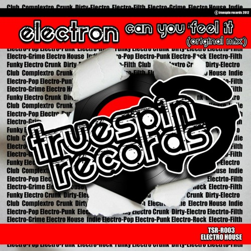 Electron - Can You Feel it  (Original Mix) [Truespin Records]