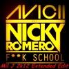 Avicii & Nicky Romero - Fuck School [Nicktim] (Mìì J 2k12 Extended Edit)
