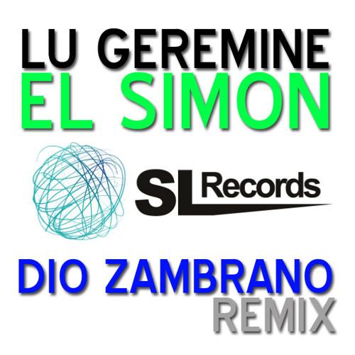 Dio Zambrano (Official Remix) / Lu Geremine - El Simon