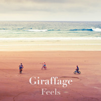 Giraffage - Feels