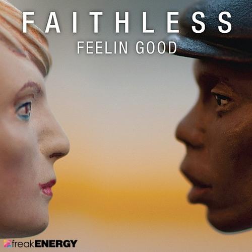 Faithless feat Dido - Feeling Good ( Gabriel Rocca & Rafael Noronha Remix ))