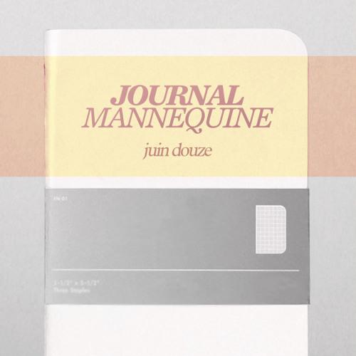 # 03 Mannequine Journal: Juin Douze