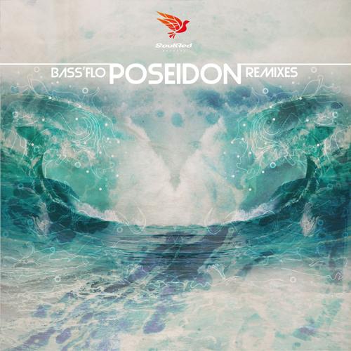 Bass'Flo - Poseidon (Best Remixes Collection)