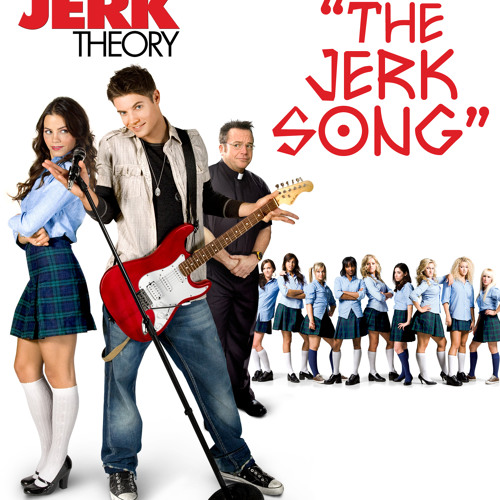 The Jerk Song